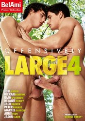 Bel Ami, Offensively Large 4